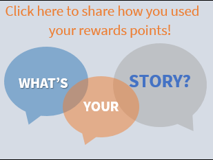 what is your story share how you used your rewards points